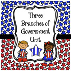 Social Studies GOVERNMENT Unit  (3 Branches of Government)