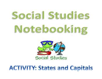 Social Studies Notebooking- States and Capitals