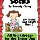 Socks 2nd Grade ELA CCGPS Unit 2 - WORKSHEETS