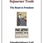 Sojourner Truth - The Road to Freedom Interdisciplinary Unit