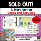 Sold Out! A Unit About Goods and Services