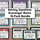 Solving Equations 10-pack Scavenger Hunts