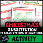 Solving Systems of Equations by Substitution - Seasonal Activity