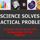 Solving practical problems with specific scientific knowledge