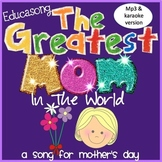 Song For Mother's Day - 'The Greatest Mom In The World' -