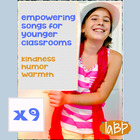 Songs - Bullying Prevention Empowerment Songs grades 1-3