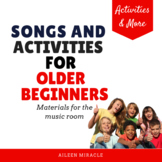 Songs and Activities for Older Beginners