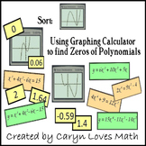 Sort:Using Graphing Calculator~Find Zeros~Polynomials~Graph