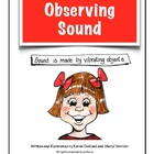 Sound Energy:Observing Sound