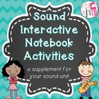 Sound Interactive Notebook Activities