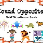 Sound Opposites SMART Board Lessons Bundle