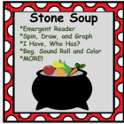Stone Soup: Emergent Reader, Spin and Graph, I Have Who Ha
