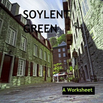 Soylent Green Worksheet
