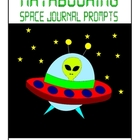Space Mathbooking - Math Journal Prompts (1st and 2nd grade)