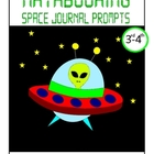 Space Mathbooking - Math Journal Prompts (3rd and 4th grade)