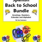 Spanish Back to School Bundle - Greetings, Numbers, Calend