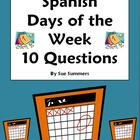 Spanish Calendar Sentences - Days of Week, Classes & Daily