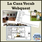 Spanish Casa Vocab Webquest