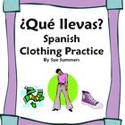Spanish Clothing 11 Question Responses and 12 Image IDs - La Ropa