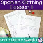 Spanish Clothing Lesson 1