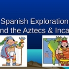 Spanish Exploration: Aztec and Inca - PowerPoint, Graphic
