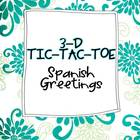 Spanish Greetings 3-D Tic-Tac-Toe Game