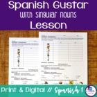 Spanish Gustar with Singular Nouns Lesson