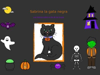 Spanish Halloween Story in Power Point: Sabrina la gata negra