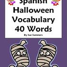 Spanish Halloween Vocabulary Reference 40 Words - Dia de l
