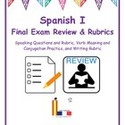 Spanish I Final Exam Review and Rubrics
