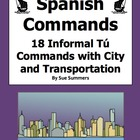 Spanish Informal Commands Transportation & City Sentences
