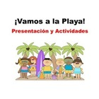 Spanish La Playa presentation and activities bundle