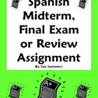 Spanish Midterm, Final Exam or Exam Review Homework