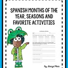 Spanish Months of the Year, Seasons  and Favorite Activities