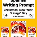 Spanish Writing Prompt - Christmas, New Year, Three Kings Day