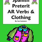 Spanish Preterit -AR Verbs & Clothing Sentences - La Ropa