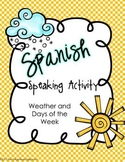 Spanish Speaking Activity Weather Forecast with Days of the Week