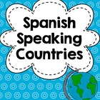 Spanish Speaking Countries Activities, Resources and Games Packet