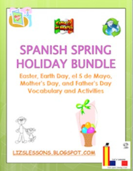 Spanish Spring Holiday  Bundle! March-June Holiday Vocabul
