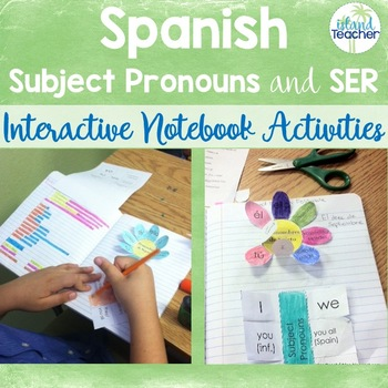 Spanish Subject Pronouns and Ser Interactive Notebook Activities