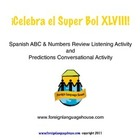 Spanish Super Bowl 2014 Listening Activities