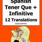 Spanish Tener Que + Infinitive 12 Translations Worksheet &