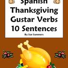 Spanish Thanksgiving Gustar Verbs Sentences, Vocabulary an