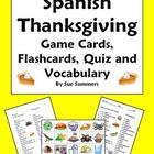 Spanish Thanksgiving Food Game Cards, Flashcards, Quiz and