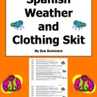 Spanish Weather and Clothing Skit / Role Play / Speaking Activity