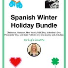 Spanish Winter Holiday Bundle: December-March Holiday Voca