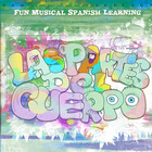"Spanish song / music ""las partes del cuerpo"" more songs at"