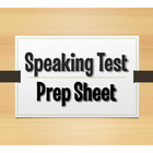 Speaking Test Prep Sheet