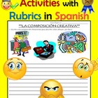 Speaking and Writing Activities with Rubrics in Spanish