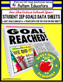 Special Education IEP Goal Data Sheets for Teachers & Students